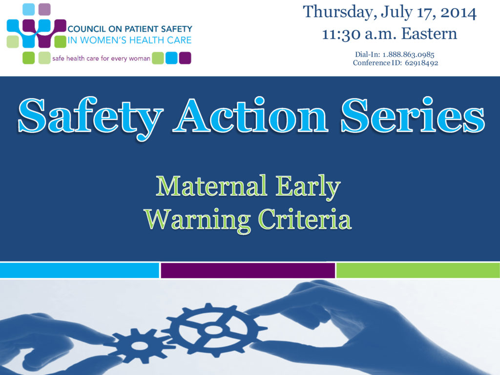 Safety-Action-Series-Presentation-07-17-Maternal-Early-Warning-Criteria_Page_01